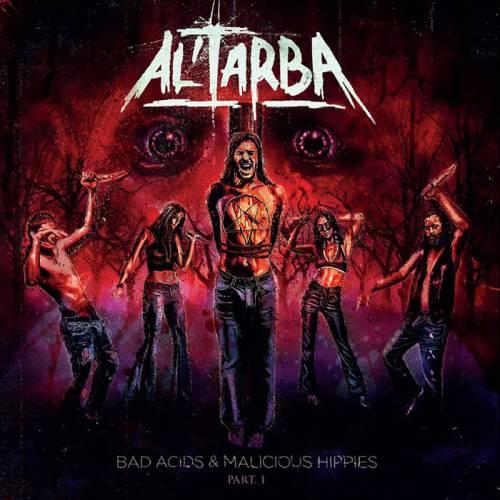 Al'Tarba Malicious Hippies Apocalypse