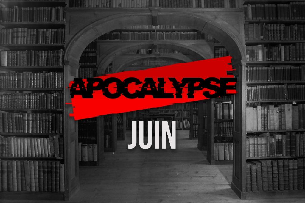 Archives Juin Apocalypse