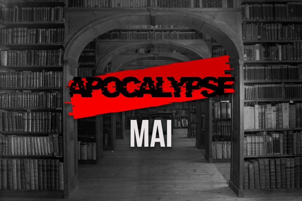 Archives Apocalypse Mai