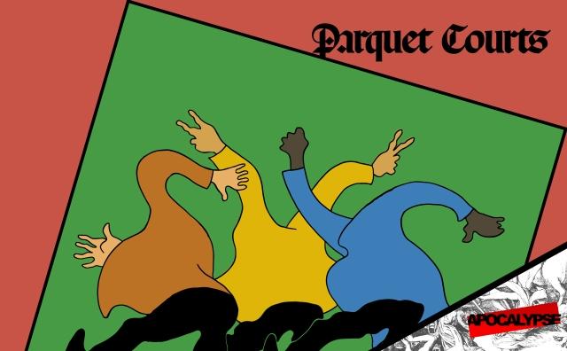 Parquet Courts Apocalypse
